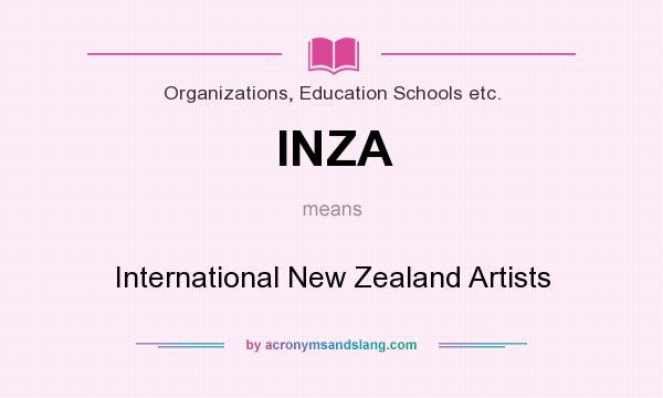 What does INZA mean? It stands for International New Zealand Artists