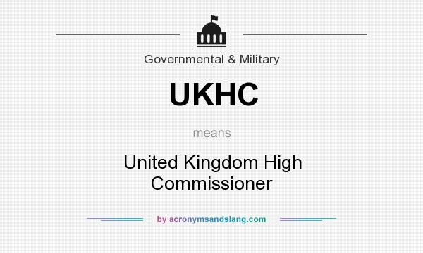What does UKHC mean? It stands for United Kingdom High Commissioner