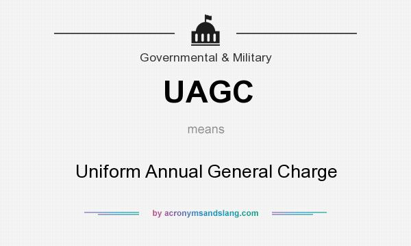 What does UAGC mean? It stands for Uniform Annual General Charge