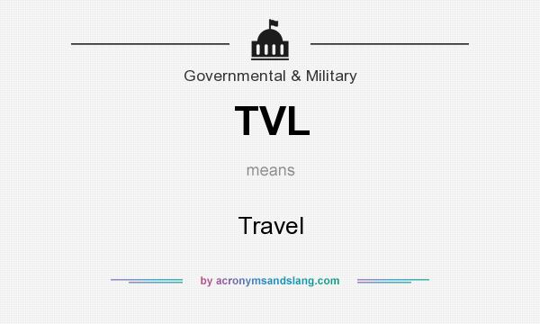 What does TVL mean? It stands for Travel
