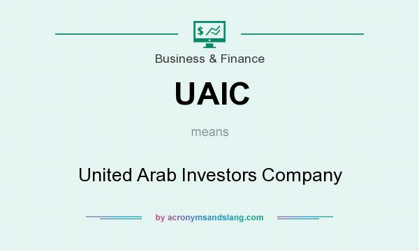 What does UAIC mean? It stands for United Arab Investors Company