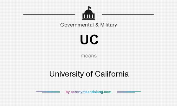 What does UC mean? It stands for University of California