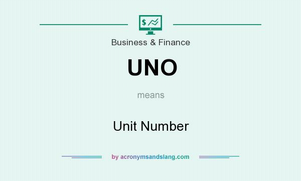 What does UNO mean? It stands for Unit Number