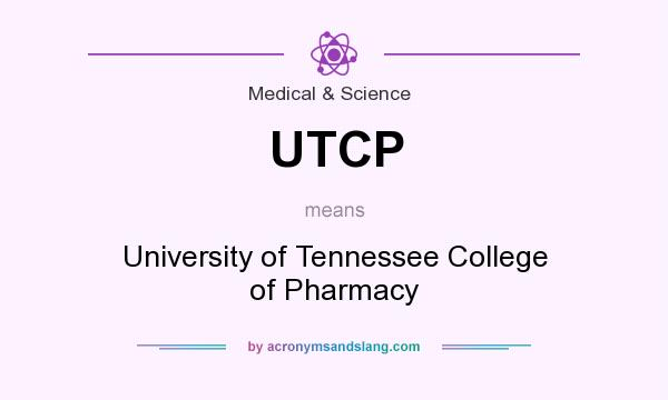 What does UTCP mean? It stands for University of Tennessee College of Pharmacy