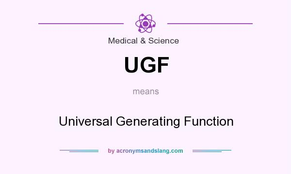 What does UGF mean? It stands for Universal Generating Function