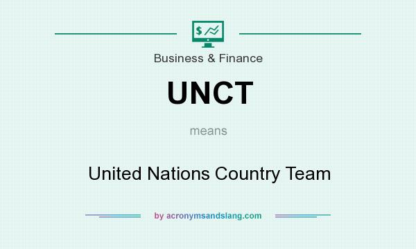 What does UNCT mean? It stands for United Nations Country Team