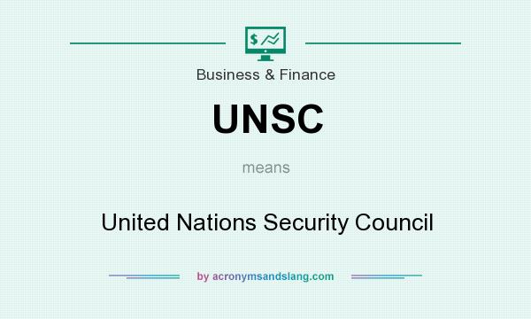 What does UNSC mean? It stands for United Nations Security Council