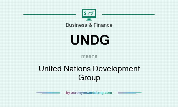 What does UNDG mean? It stands for United Nations Development Group