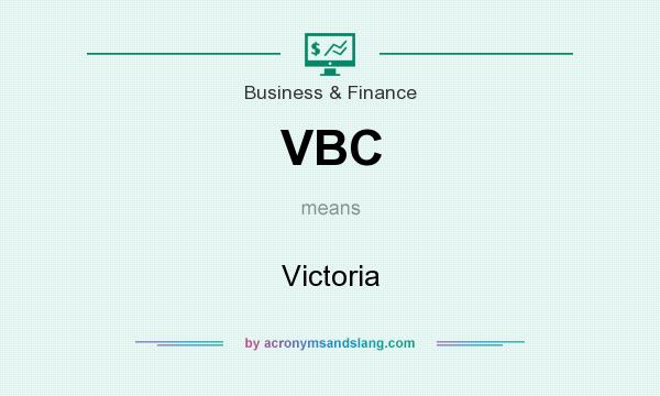 What does VBC mean? It stands for Victoria