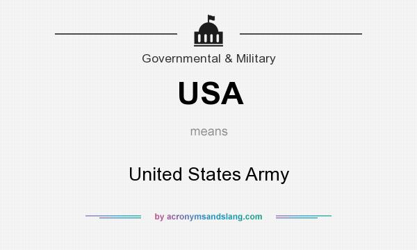 What does USA mean? It stands for United States Army