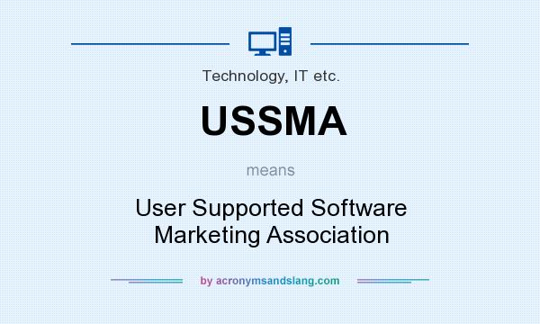 What does USSMA mean? It stands for User Supported Software Marketing Association
