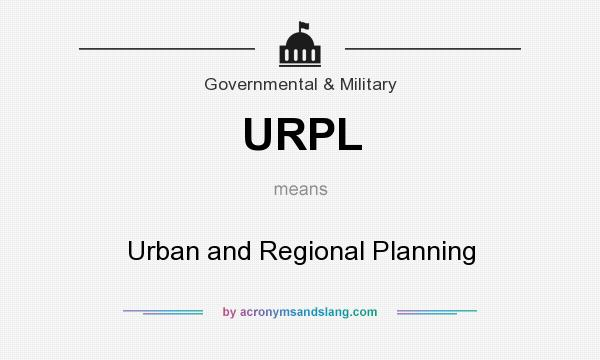 What does URPL mean? It stands for Urban and Regional Planning