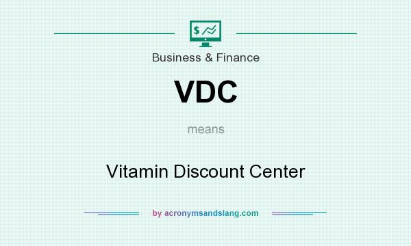 What does VDC mean? It stands for Vitamin Discount Center