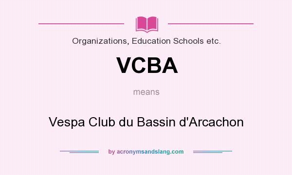What does VCBA mean? It stands for Vespa Club du Bassin d`Arcachon