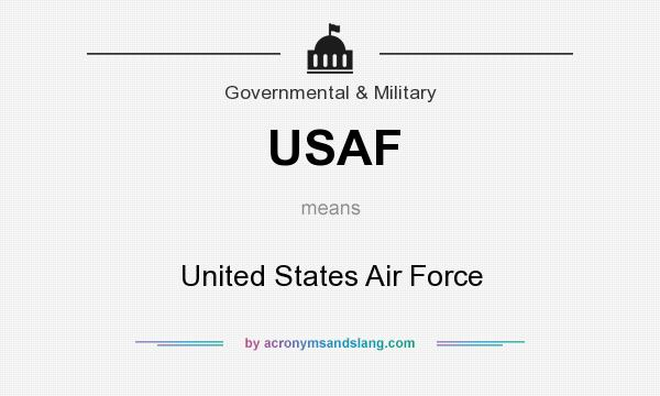 What does USAF mean? It stands for United States Air Force