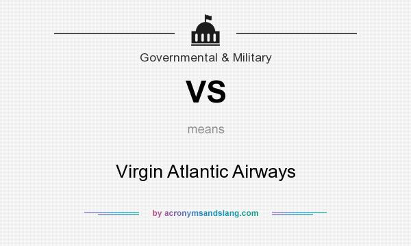 What does VS mean? It stands for Virgin Atlantic Airways
