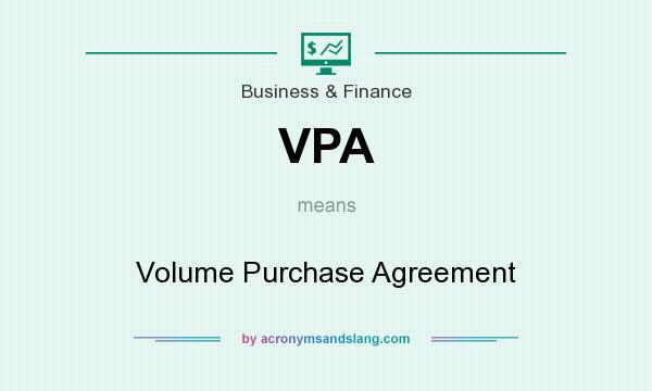 Vpa Volume Purchase Agreement In Business Finance By