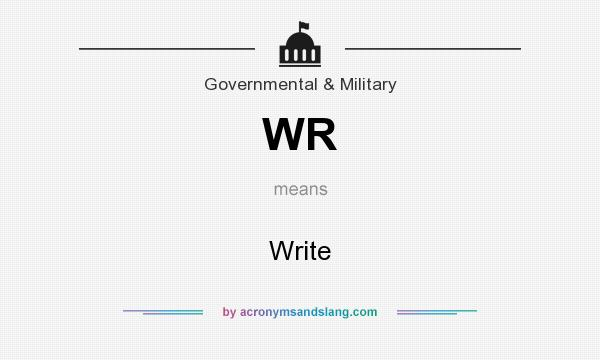 What does WR mean? It stands for Write