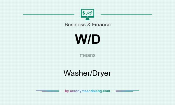 What does W/D mean? It stands for Washer/Dryer