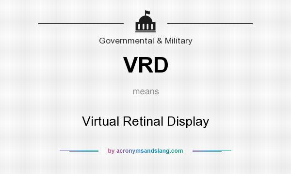 What does VRD mean? It stands for Virtual Retinal Display