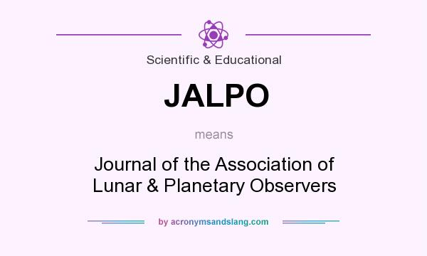 What does JALPO mean? It stands for Journal of the Association of Lunar & Planetary Observers