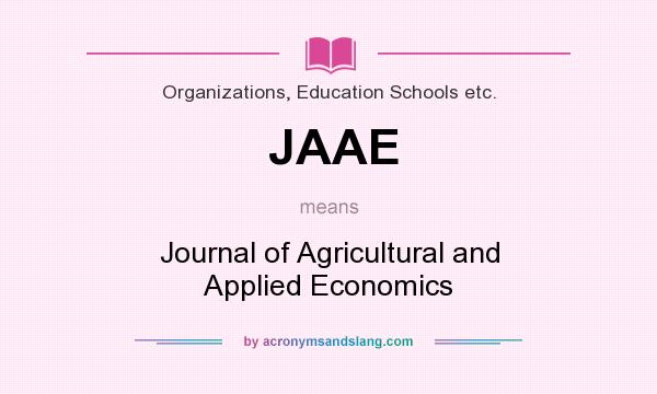 What does JAAE mean? It stands for Journal of Agricultural and Applied Economics