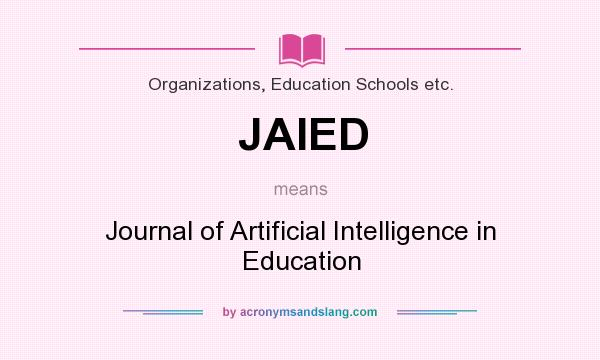What does JAIED mean? It stands for Journal of Artificial Intelligence in Education