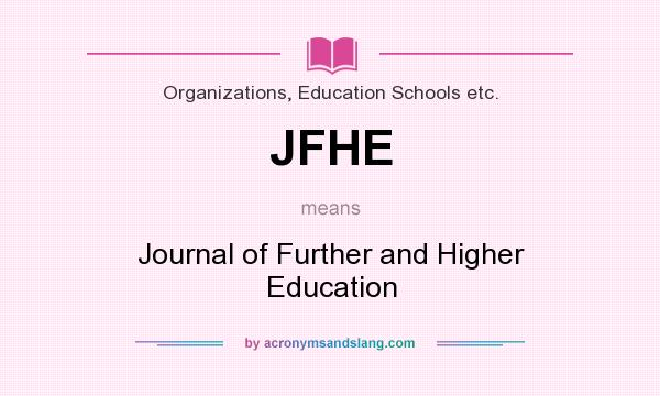 what does jfhe mean definition of jfhe jfhe stands for journal
