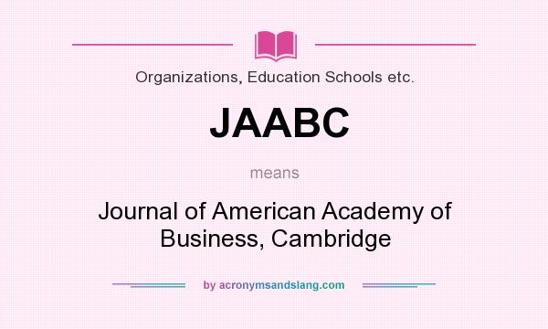 What does JAABC mean? It stands for Journal of American Academy of Business, Cambridge