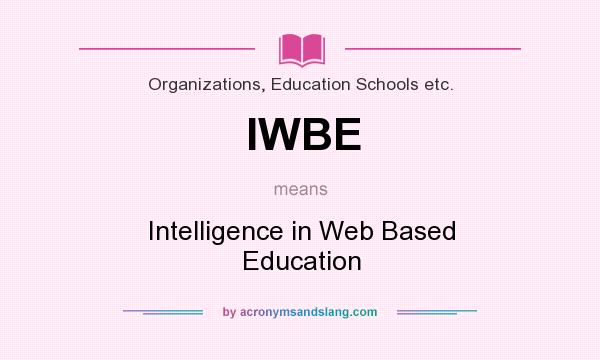 What Does Iwbe Mean Definition Of Iwbe Iwbe Stands For