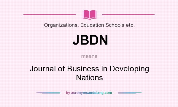 What does JBDN mean? It stands for Journal of Business in Developing Nations
