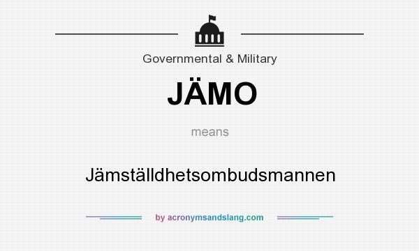 What does JÄMO mean? It stands for Jämställdhetsombudsmannen