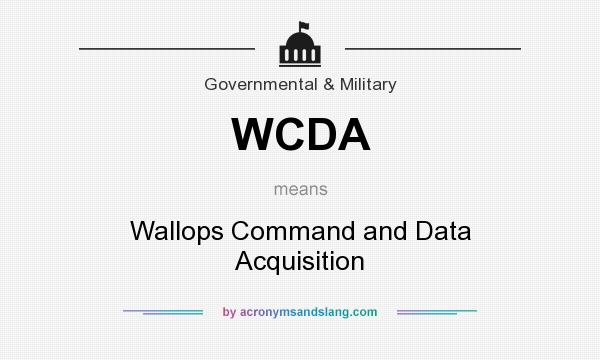What does WCDA mean? It stands for Wallops Command and Data Acquisition