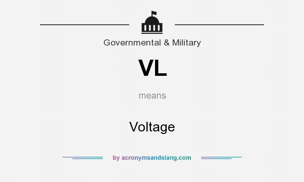 What does VL mean? It stands for Voltage