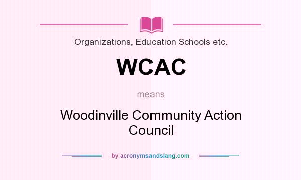 What does WCAC mean? It stands for Woodinville Community Action Council