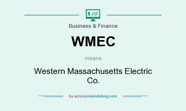 What does WMEC mean? It stands for Western Massachusetts Electric Co.