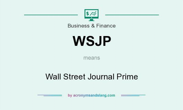 What does WSJP mean? It stands for Wall Street Journal Prime