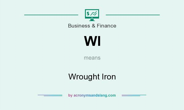 What does WI mean? It stands for Wrought Iron