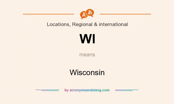 What does WI mean? It stands for Wisconsin