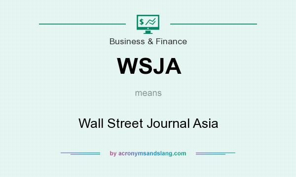 What does WSJA mean? It stands for Wall Street Journal Asia
