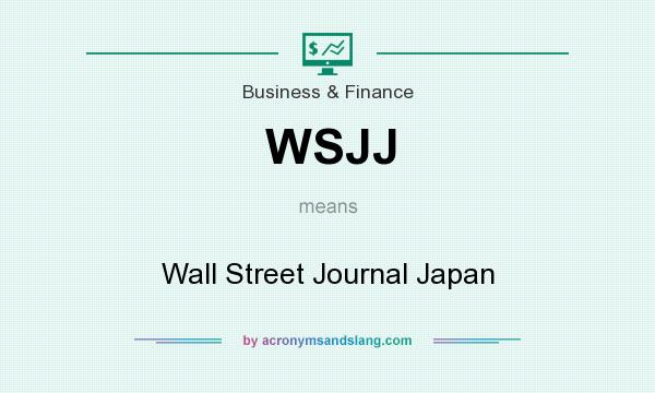 What does WSJJ mean? It stands for Wall Street Journal Japan