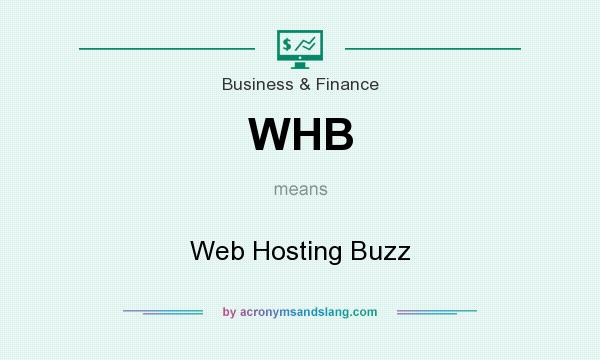 What does WHB mean? It stands for Web Hosting Buzz