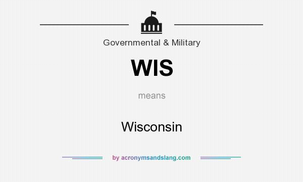 What does WIS mean? It stands for Wisconsin