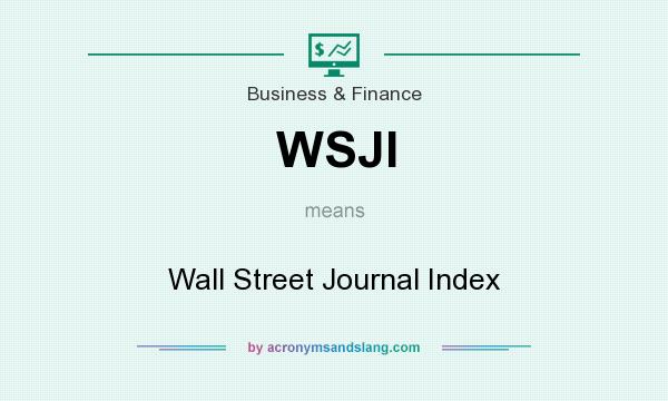 What does WSJI mean? It stands for Wall Street Journal Index