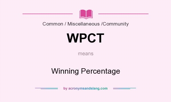 What does WPCT mean? It stands for Winning Percentage