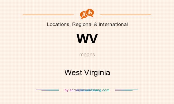 What does WV mean? It stands for West Virginia