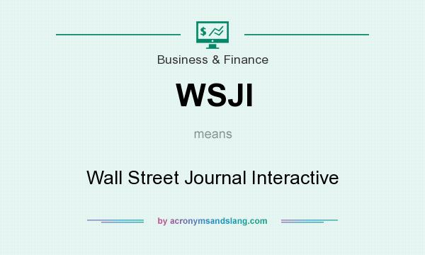 What does WSJI mean? It stands for Wall Street Journal Interactive