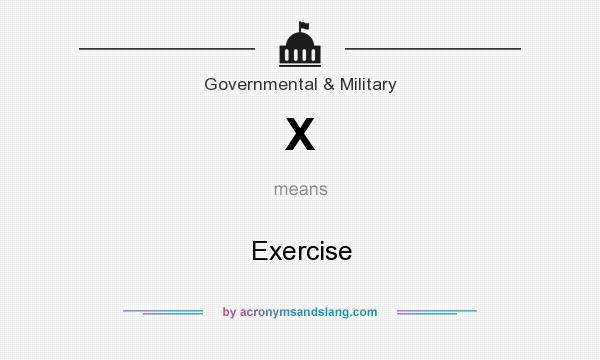 What does X mean? It stands for Exercise