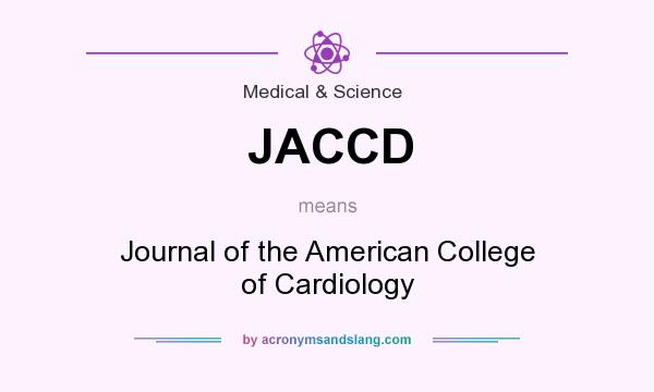 What does JACCD mean? It stands for Journal of the American College of Cardiology