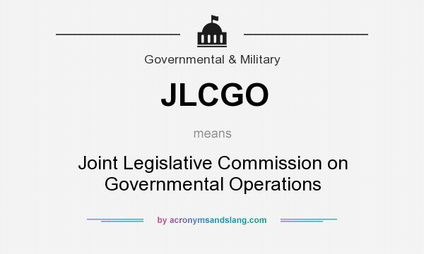 What does JLCGO mean? It stands for Joint Legislative Commission on Governmental Operations